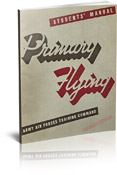 WWII (AAF) Primary Flying - Flight Training Manual